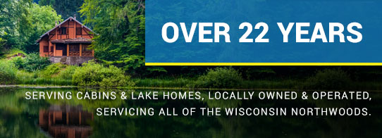 Servicing Lake & Cabin Houses for over 21 years